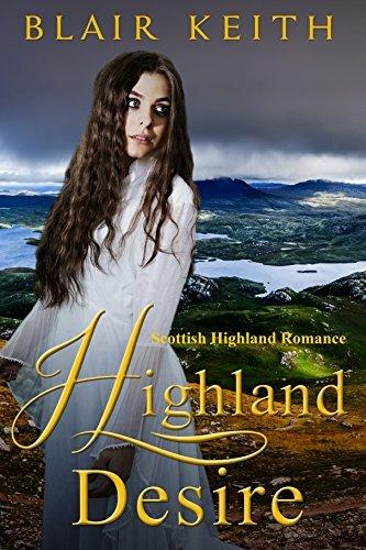 Highland Desire  by  Blair Keith