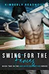 Swing for the Fences (Bad Boys Redemption, #2)