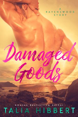 Damaged Goods (Ravenswood, #1.5)