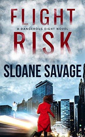 Flight Risk by Sloane Savage