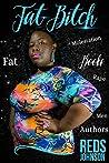 Fat Bitch: My Voice, My Pain, My Truth