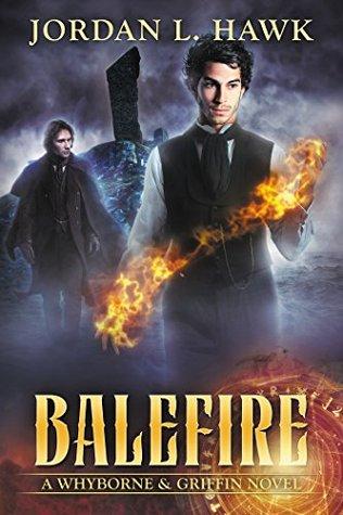 Balefire by Jordan L. Hawk