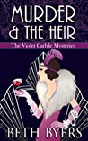 Murder & The Heir (The Violet Carlyle Mysteries #1)