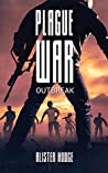 Outbreak (Plague War #1)