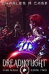Dreadnough (War Mage Chronicles #2)