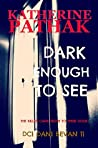 Dark Enough to See (DCI Dani Bevans, #11)