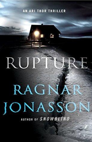 Rupture: A Thriller (The Dark Iceland Series)