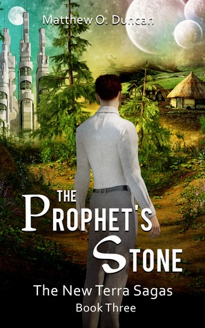 The Prophet's Stone (The New Terra Sagas, #3)