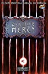 Ask For Mercy #1 (of 6) (comiXology Originals)