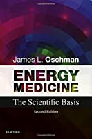 Energy Medicine: The Scientific Basis