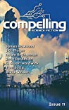 Compelling Science Fiction Issue 11