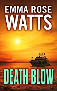 Death Blow (Coastal Suspense, #3)