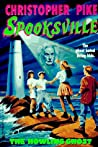 The Howling Ghost (Spooksville, #2) audiobook download free