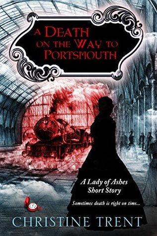 A Death on the Way to Portsmouth by Christine Trent