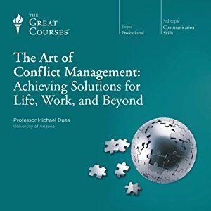 The-Art-of-Conflict-Management-Achieving-Solutions-for-Life-Work-and-Beyond