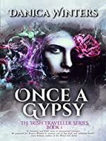 Once a Gypsy (Irish Traveller Series Book 1)