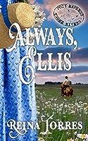 Always, Ellis (Three Rivers Express)