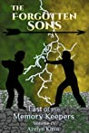 The Forgotten Sons (Last of the Memory Keepers, #4)