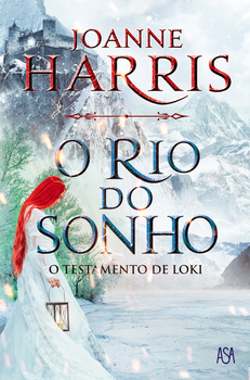 The Testament of Loki (Loki, #2) by Joanne M  Harris