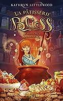 La bouchée ensorcelée (La Pâtisserie Bliss,#4)