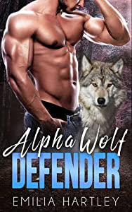 Alpha Wolf Defender (Mountain Wolf Protectors, #0.5)