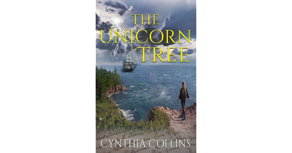 The Unicorn Tree By Cynthia Collins