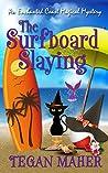 The Surfboard Slaying (Enchanted Coast Magical Mystery, #2)