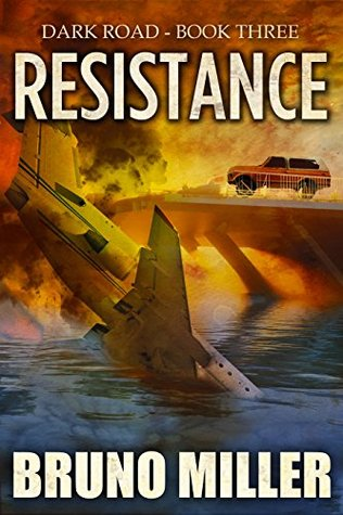 Resistance (Dark Road #3)