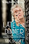 Late for Dinner (Senior Sleuths, #1)