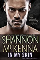 In My Skin (The Obsidian Files Book 3)