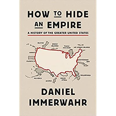 How to Hide an Empire: A History of the Greater United