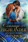 Courage of a Highlander (Arch Through Time #6)