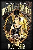Heart of Brass (Antipodean Queen)