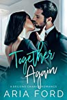 Together Again: A Second Chance Romance
