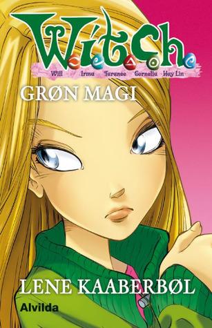 Grøn magi (W.I.T.C.H. #4)