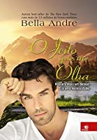 O jeito que me olha (Bella Andre)