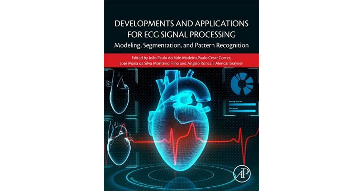 Developments and Applications for ECG Signal Processing