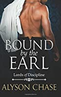 Bound by the Earl (Lords of Discipline #2)