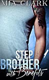Stepbrother With Benefits 1 (Stepbrother with Benefits, #1)