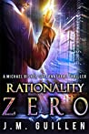 Rationality Zero (The Dossiers of Asset 108 #1)