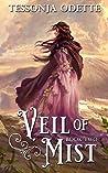 Veil of Mist (Lela Trilogy #2)