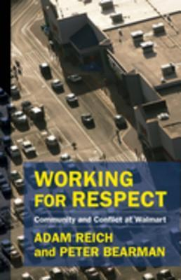 Working for Respect: Community and Conflict at Walmart