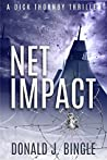 Net Impact (A Dick Thornby Thriller Book 1)