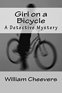 Girl on a Bicycle: A Detective Mystery (The Lydecker Mysteries, #5)
