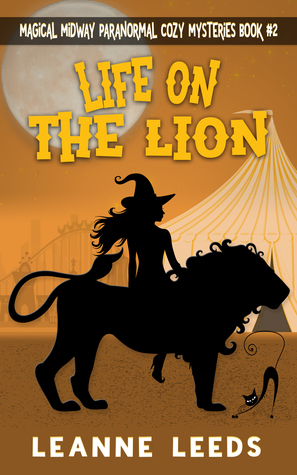 Life on the Lion (Magical Midway Paranormal Cozy Series, #2)