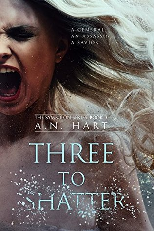Three to Shatter (The Symbolon Series Book 3)