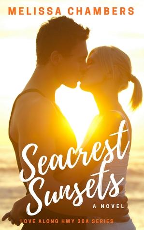 Seacrest Sunsets (Love Along Hwy 30A #2)
