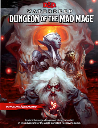 Waterdeep: Dungeon of the Mad Mage (Dungeons & Dragons, 5th Edition)