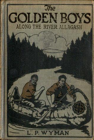 The Golden Boys Along the River Allagash