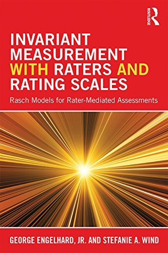 Invariant Measurement with Raters and Rating Scales Rasch Models for Rater-Mediated Assessments